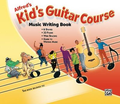 Alfred's Kid's Guitar Course Music Writing Book