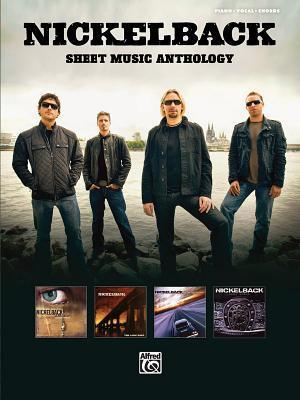 Nickelback: Sheet Music Anthology