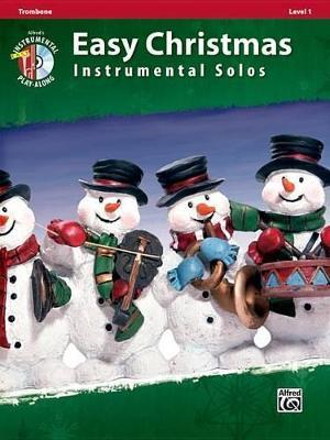Easy Christmas Instrumental Solos, Trombone, Level 1