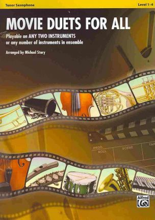 Movie Duets for All: Tenor Saxophone, Level 1-4