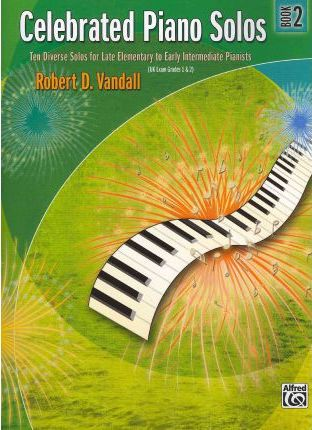 Celebrated Piano Solos, Bk 2