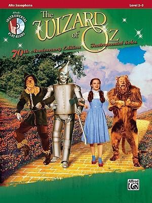 The Wizard of Oz Instrumental Solos: Alto Saxophone