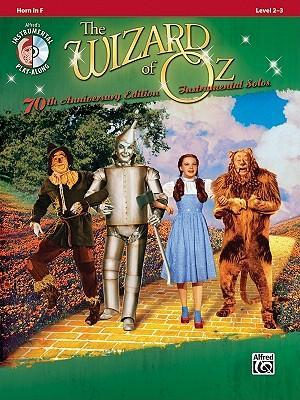 The Wizard of Oz Instrumental Solos: Horn in F
