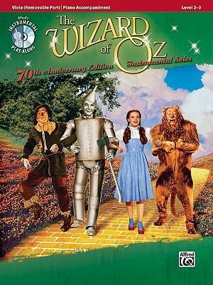 The Wizard of Oz Instrumental Solos: Viola (Removable Part)/Piano Accompaniment