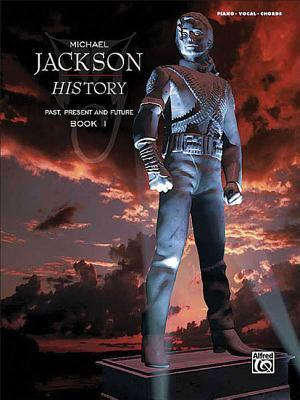 Michael Jackson History Past, Present and Future, Book 1