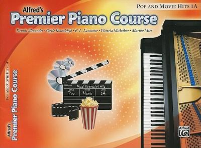 Alfred's Premier Piano Course: Pop and Movie Hits 1A