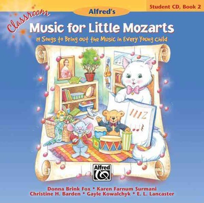 Classroom Music for Little Mozarts -- Student CD, Bk 2