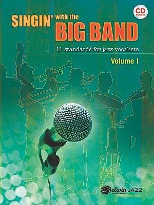 Singin' with the Big Band, Volume I
