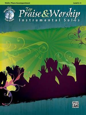 Top Praise & Worship Instrumental Solos, Violin/Piano Accompaniment