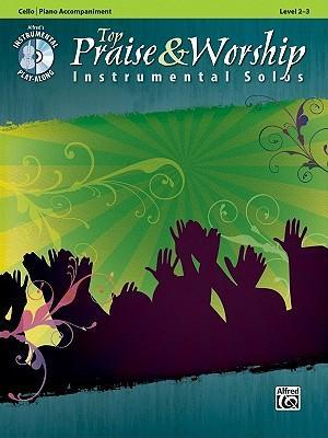 Top Praise & Worship Instrumental Solos, Cello/Piano Accompaniment