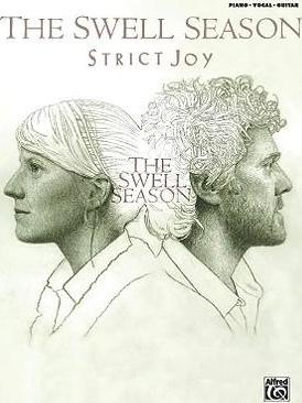 The Swell Season -- Strict Joy