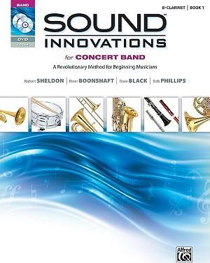 Sound Innovations for Concert Band: B-Flat Clarinet, Book 1