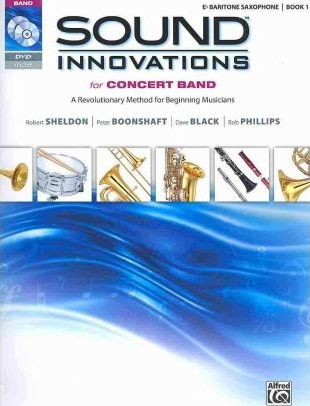 Sound Innovations for Concert Band, E-Flat Baritone Saxophone, Book 1