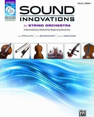 Sound Innovations for String Orchestra: Cello, Book 1