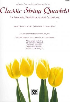 Classic String Quartets for Festivals, Weddings, and All Occasions, Violin 1
