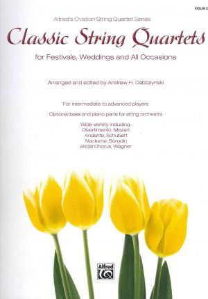 Classic String Quartets for Festivals, Weddings, and All Occasions, Violin 2