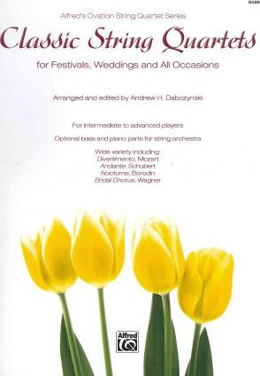 Classic String Quartets for Festivals, Weddings, and All Occasions, Bass
