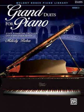 Grand Duets for Piano, Bk 3
