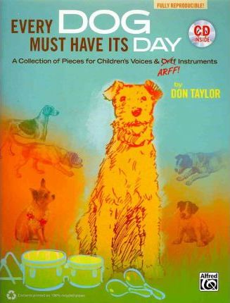 Every Dog Must Have Its Day