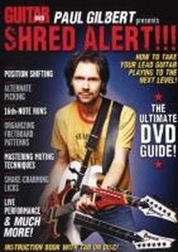Paul Gilbert Presents Shred Alert!!!