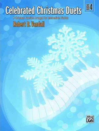 Celebrated Christmas Duets, Book 4