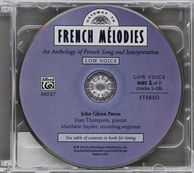 Gateway to French Melodies: Low : An Anthology of French Song and Interpretation