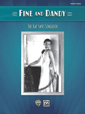 Fine and Dandy: The Kay Swift Songbook