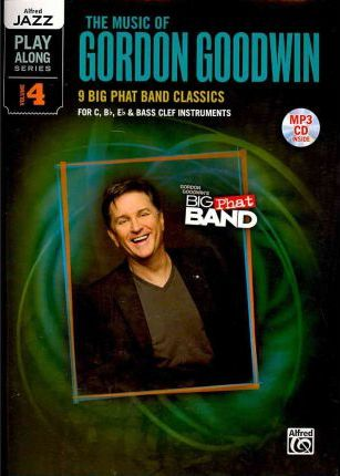 The Music of Gordon Goodwin