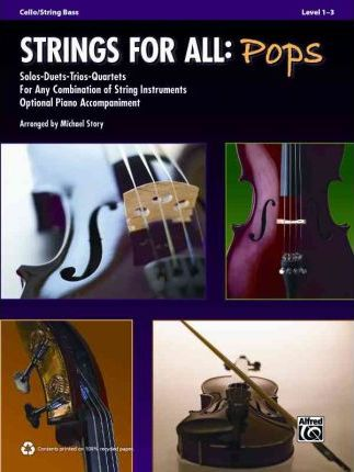 Strings for All: Pops: Cello/String Bass, Level 1-3