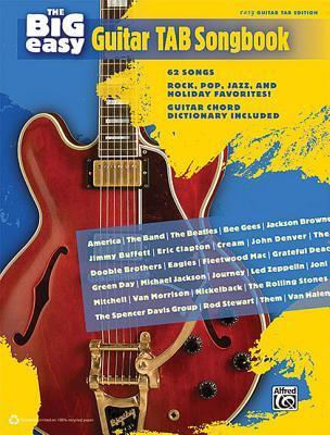 The Big Easy Guitar Tab Songbook : Alfred Publishing