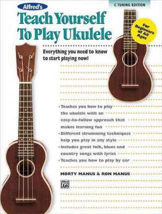 Alfred's Teach Yourself to Play Ukulele, Standard Tuning
