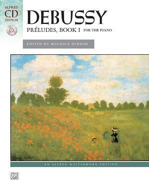 Debussy: Preludes, Book I for the Piano