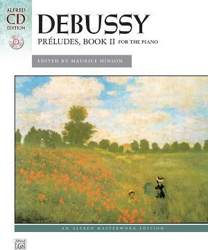 Debussy: Preludes, Book II for the Piano