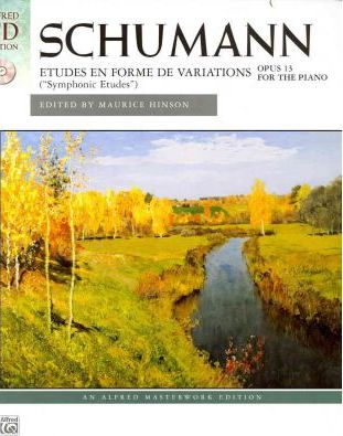 Schumann: Symphonic Etudes, Opus 13 for the Piano