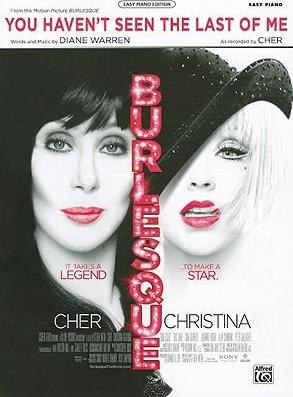 You Haven't Seen the Last of Me (from Burlesque)