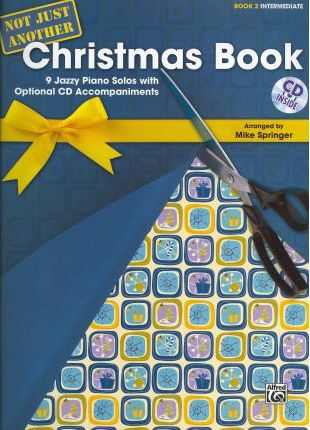 Not Just Another Christmas Book, Book 2, Intermediate