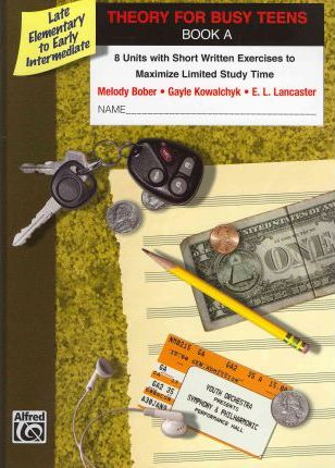 Theory for Busy Teens, Book A