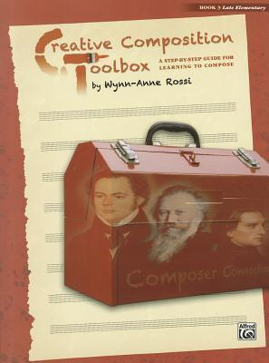 Creative Composition Toolbox, Bk 3