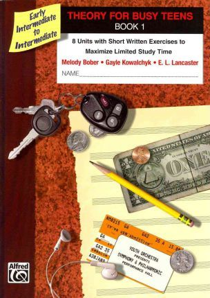 Theory for Busy Teens, Bk 1