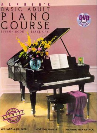 Alfred's Basic Adult Piano Course Lesson Book, Level One