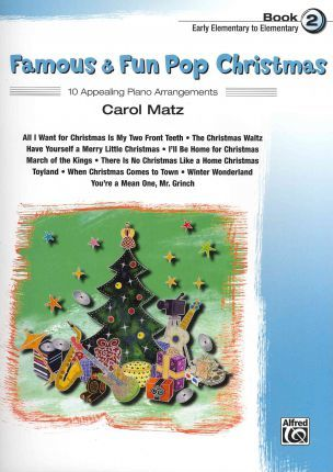 Famous & Fun Pop Christmas, Book 2, Early Elementary to Elementary