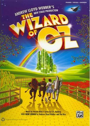 The Wizard of Oz -- Selections from Andrew Lloyd Webber's New Stage Production