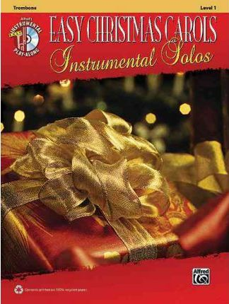 Easy Christmas Carols Instrumental Solos: Trombone, Level 1
