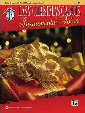 Easy Christmas Carols Instrumental Solos: Cello (Removable Part)/Piano Accompaniment, Level 1