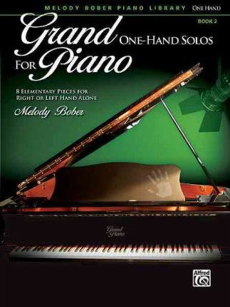 Grand One-Hand Solos for Piano, Bk 2