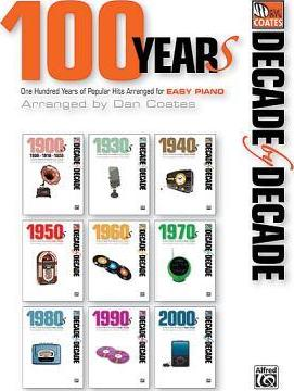 Decade by Decade 100 Years of Popular Hits
