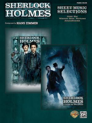 Sherlock Holmes -- Sheet Music Selections from the Warner Bros. Pictures Soundtracks