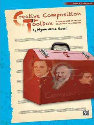 Creative Composition Toolbox, Bk 5
