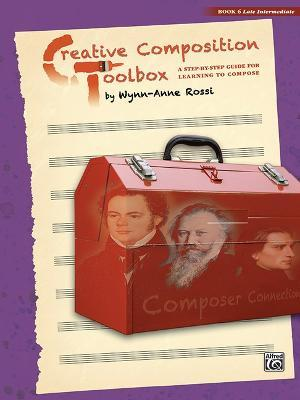 Creative Composition Toolbox, Bk 6