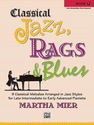 Classical Jazz Rags & Blues, Bk 5